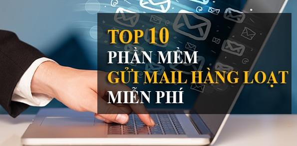 Top 9 phần mềm gửi mail hàng loạt tốt nhất
