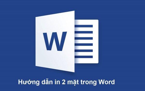 Hướng dẫn cách in 2 mặt trong Word, Excel 2003, 2007, 2010