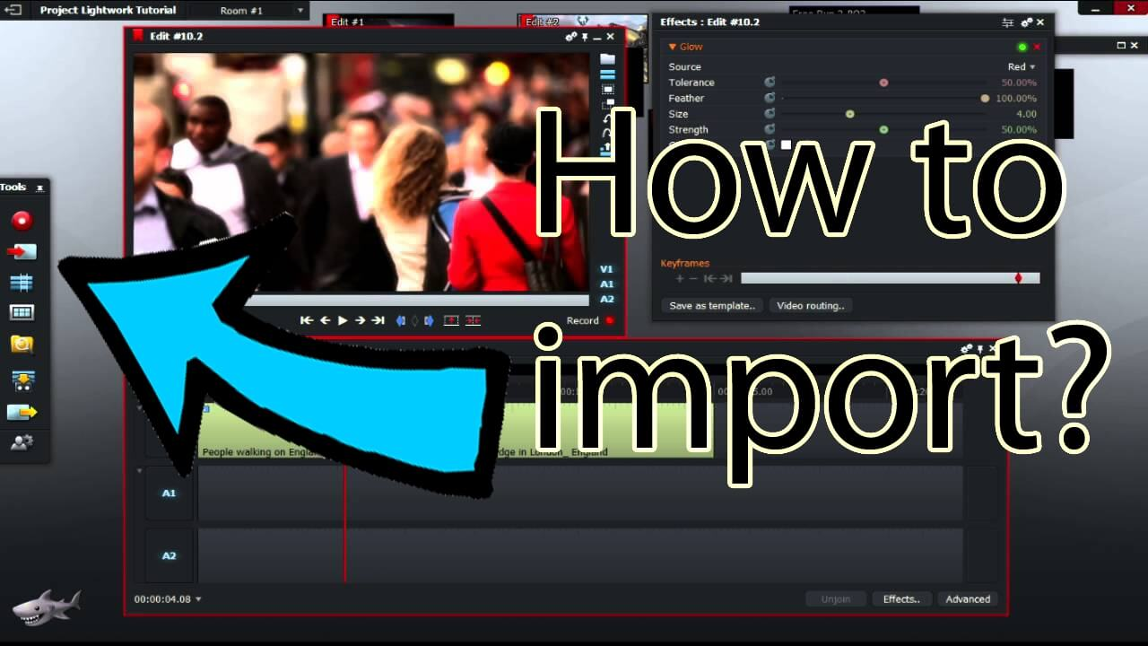 Hướng dẫn sử dụng lightworks import